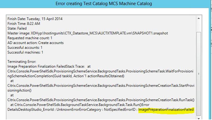 Citrix Machine Creation Services Fails with error code Error